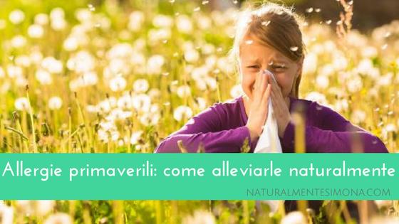 Allergie primaverili: come alleviarle naturalmente | Naturalmente